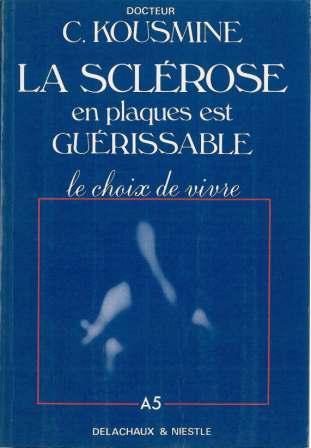 L'approche de la Sclérose en Plaques (SEP) selon l'enseignement du Dr Catherine Kousmine